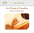On Wings of Paradise: Dawna Coleman, harp